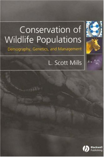 Conservation of Wildlife Populations Demography, Genetics, and Management  2006 9781405121460 Front Cover