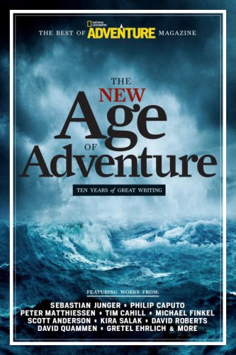 New Age of Adventure Ten Years of Great Writing  2009 9781426205460 Front Cover