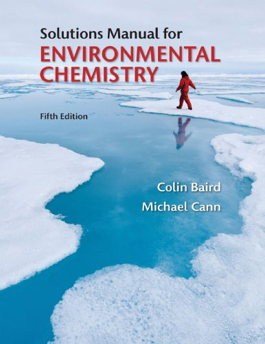Solutions Manual for Environmental Chemistry  5th 2012 (Revised) edition cover