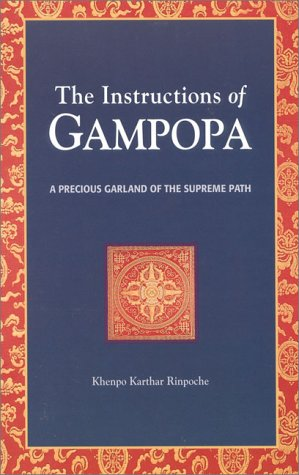 Instructions of Gampopa A Precious Garland of the Supreme Path N/A 9781559390460 Front Cover