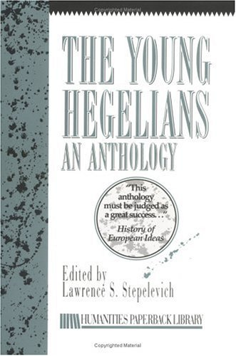 Young Hegelians An Anthology  1997 edition cover