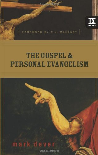 Gospel and Personal Evangelism   2007 edition cover