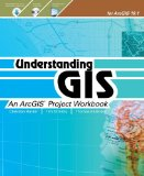 Understanding GIS An ArcGIS Project Workbook 2nd 2013 edition cover