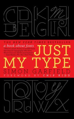 Just My Type A Book about Fonts  2012 edition cover