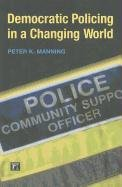 Democratic Policing in a Changing World   2011 edition cover