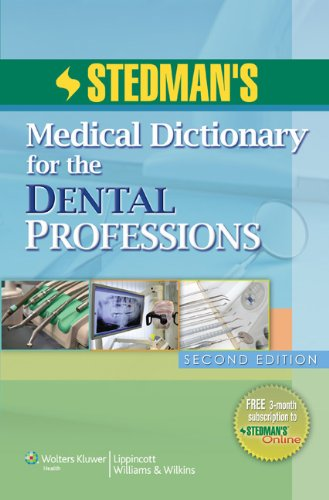 Stedman's Medical Dictionary for the Dental Professions  2nd 2012 (Revised) edition cover