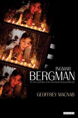 Ingmar Bergman The Life and Films of the Last Great European Director  2009 edition cover