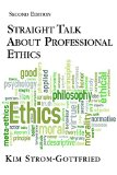 Straight Talk about Professional Ethics:   2014 edition cover