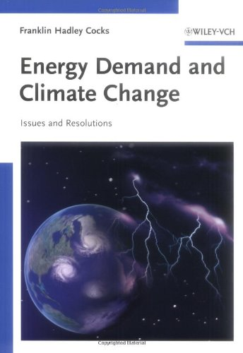 Energy Demand and Climate Change Issues and Resolutions  2009 edition cover