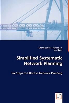 Simplified Systematic Network Planning - Six Steps to Effective Network Planning   2008 edition cover