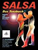 Salsa - Das Tanzbuch: Schritte, Folgen und Szenetipps für Anfänger und Fortgeschrittene N/A edition cover
