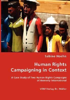 Human Rights Campaining in Context N/A 9783836457460 Front Cover