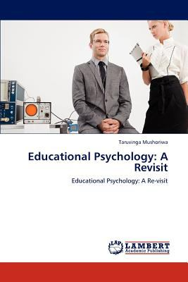 Educational Psychology A Revisit N/A 9783838383460 Front Cover