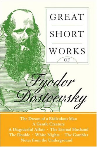 Great Short Works of Fyodor Dostoevsky  N/A edition cover