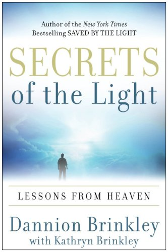 Secrets of the Light Lessons from Heaven N/A 9780061662461 Front Cover