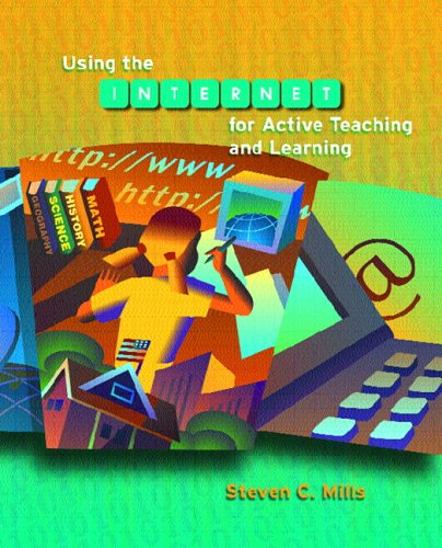 Using the Internet for Active Teaching and Learning   2006 9780131105461 Front Cover