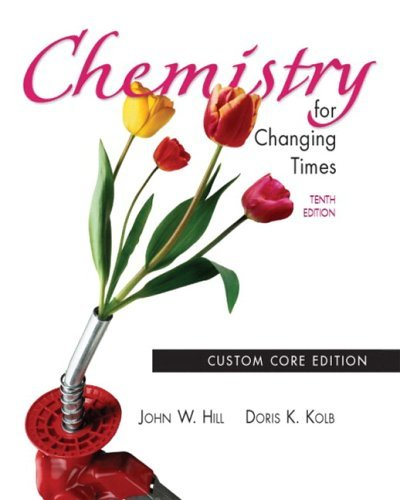 Chemistry for Changing Times  10th 2004 (Revised) edition cover