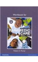 Workbook for Paramedic Care Principles and Practice, Volume 6 4th 2013 (Revised) edition cover