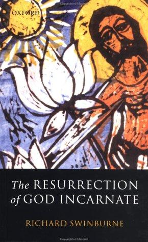 Resurrection of God Incarnate   2003 edition cover