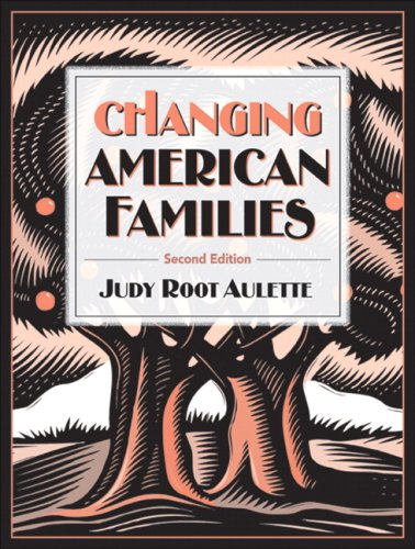 Changing American Families  2nd 2007 (Revised) edition cover