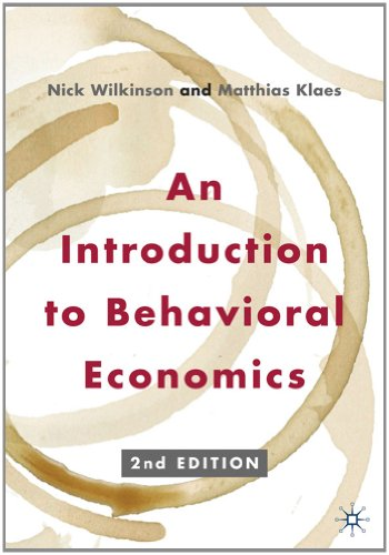 Introduction to Behavioral Economics  2nd 2012 (Revised) edition cover