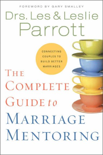 Complete Guide to Marriage Mentoring   2005 edition cover