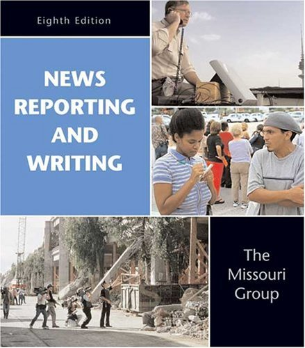 News Reporting and Writing 8th 2005 edition cover