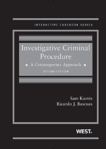 Investigative Criminal Procedure: A Contemporary Approach  2013 edition cover