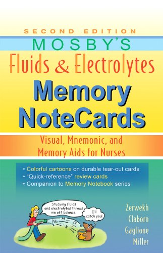 Mosby's Fluids and Electrolytes Memory NoteCards Visual, Mnemonic, and Memory Aids for Nurses 2nd edition cover
