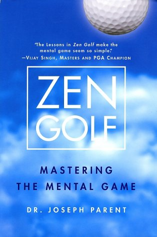 Zen Golf Mastering the Mental Game  2002 edition cover