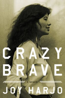 Crazy Brave A Memoir  2012 edition cover
