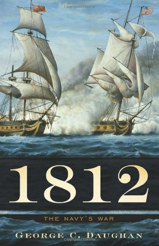 1812 The Navy's War  2011 9780465020461 Front Cover