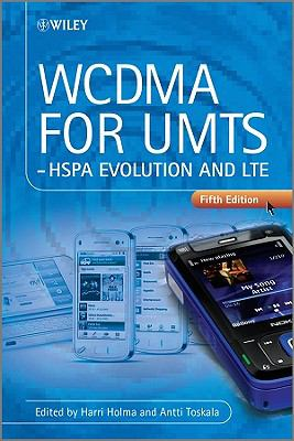 WCDMA for UMTS HSPA Evolution and LTE 5th 2010 9780470686461 Front Cover