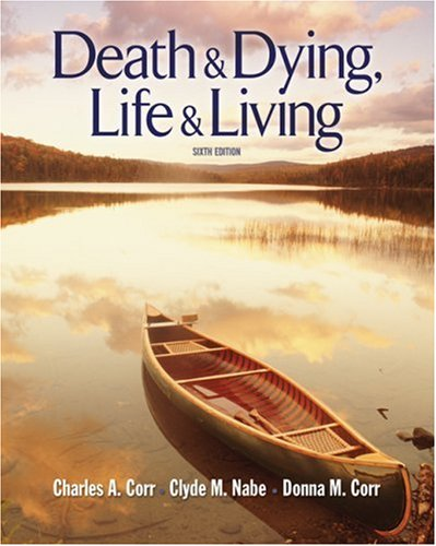 Death and Dying Life and Living 6th 2009 edition cover