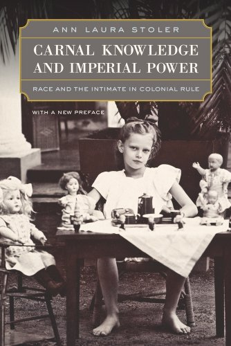 Carnal Knowledge and Imperial Power Race and the Intimate in Colonial Rule 2nd 2010 edition cover