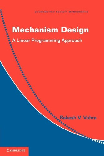 Mechanism Design A Linear Programming Approach  2011 edition cover