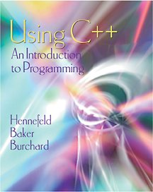 Using C++ : An Introduction to Programming 2nd 2002 (Revised) edition cover