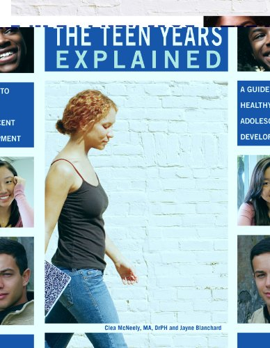 The Teen Years Explained: A Guide to Healthy Adolescent Development  2010 edition cover