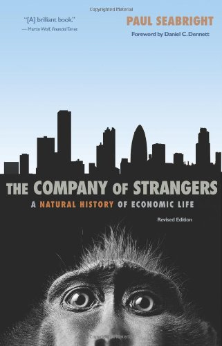Company of Strangers A Natural History of Economic Life 2nd 2010 (Revised) 9780691146461 Front Cover