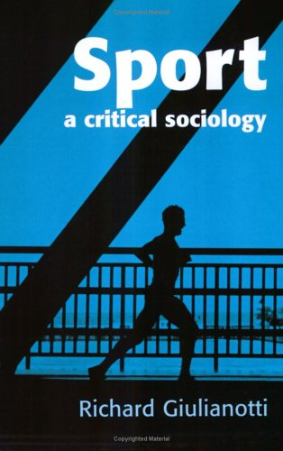 Sport A Critical Sociology  2004 9780745625461 Front Cover