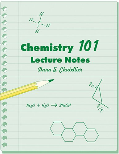 Chemistry 101 Lecture Notes   2006 (Revised) 9780757521461 Front Cover