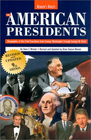American Presidents Biographies of the Chief Executives from George Washington to George W. Bush 9th 2001 9780762103461 Front Cover