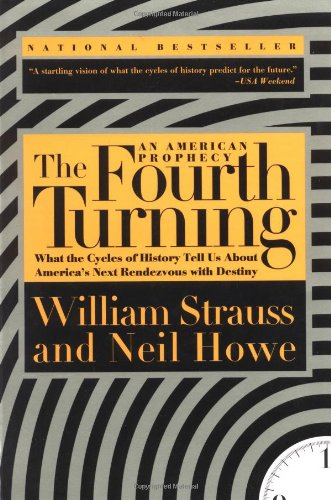 Fourth Turning   1997 (Reprint) edition cover