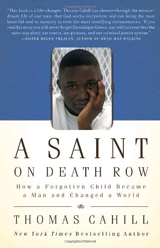 Saint on Death Row How a Forgotten Child Became a Man and Changed a World N/A edition cover