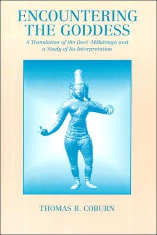 Encountering the Goddess A Translation of the Devi-Mahatmya and a Study of Its Interpretation  1991 edition cover