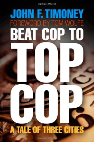 Beat Cop to Top Cop A Tale of Three Cities  2010 edition cover