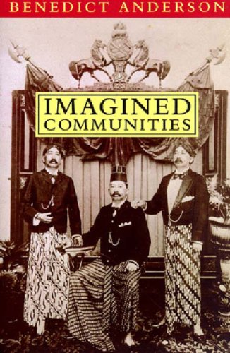 Imagined Communities Reflections on the Origin and Spread of Nationalism 2nd 1991 (Revised) edition cover
