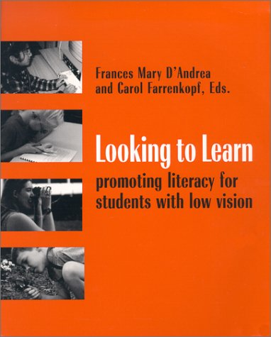 Looking to Learn Promoting Literacy for Students with Low Vision  2000 edition cover