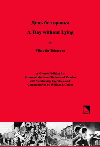Day Without Lying : A Glossed Edition for Intermediate-Level Students of Russian  2008 edition cover