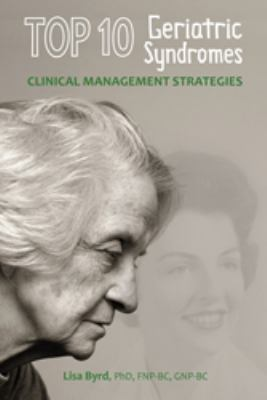 TOP 10 Geriatric Syndromes Clinical Management Strategies  2011 edition cover